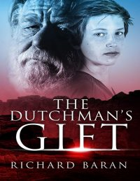 The Dutchman's Gift