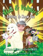 Max and Voltaire – Getting to Know You