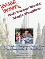 Inside Scoop to Walt Disney World® Magic Kingdom