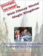 Inside Scoop to Walt Disney World® Magic Kingdom