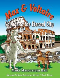 Max and Voltaire Voyage to the Eternal City