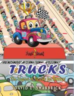 Trucks: The Legend of Beverly Joe Breece