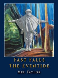 Fast Falls the Eventide