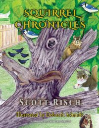 Squirrel Chronicles Book 1