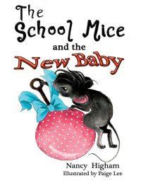 The School Mice and the New Baby