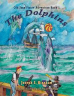 Old Joe's Pirate Adventure: The Dolphins