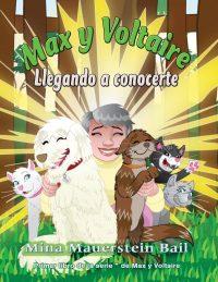 Max y Voltaire™  Llegando a conocerte