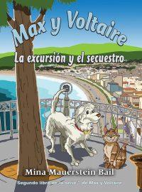 Max y Voltaire: La excursión y el secuestro